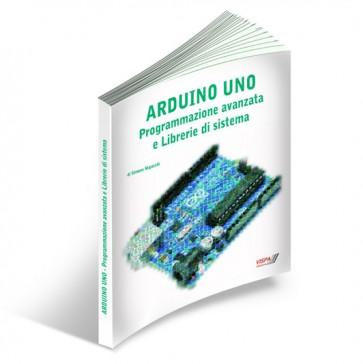 ARDUINO UNO - Programmazione avanzata e Librerie di sistema